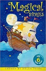Magical Stories For 6 Year Olds, By Helen Paiba