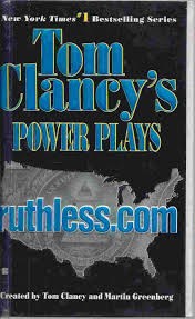 Power Plays Ruthless.com, By Tom Clancy's