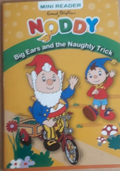 Mini Reader - Enid Blyton's Noddy - Big Ears and the Naughty Trick