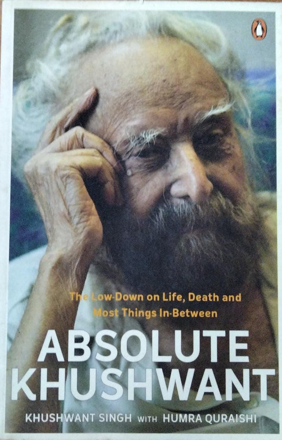 Absolute Khushwant  By Khushwant singh
