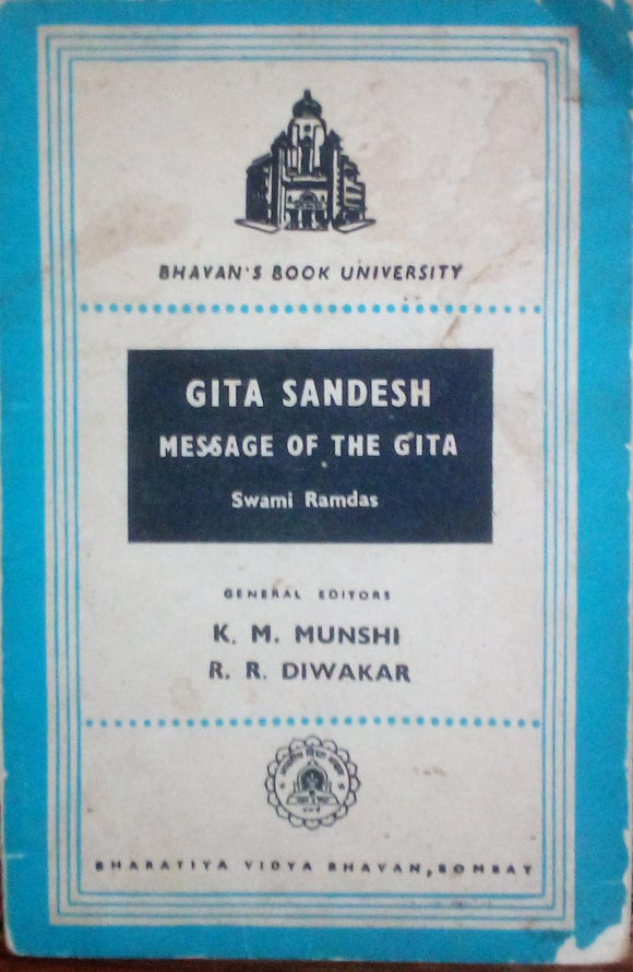 Gita Sandesh Message Of The Gita By Swami Ramdas