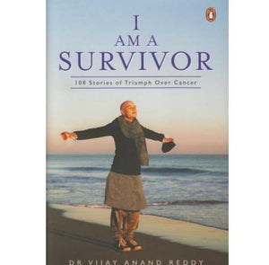 I Am A Survivor by Dr. Vijay Anand Reddy