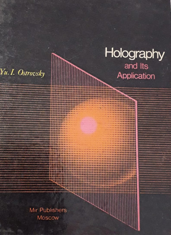 Holography And It's Application by Yu.I. Ostrovsky