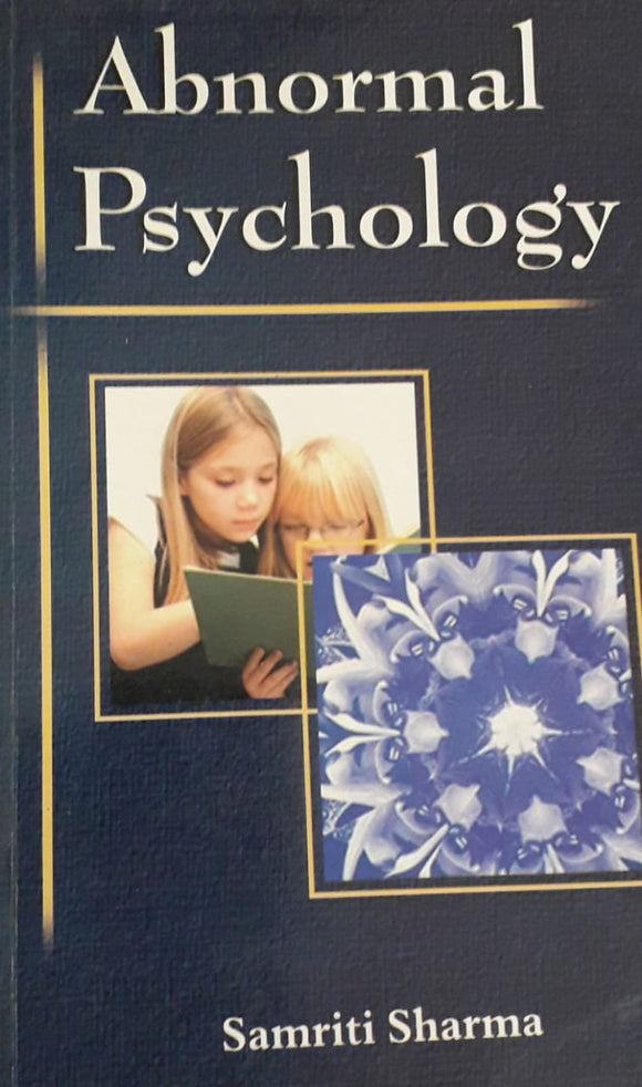 Abnormal Psychology by Samriti Sharma