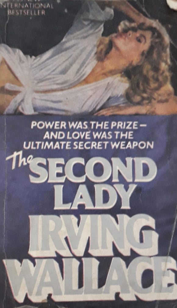 The Second Lady by Irving Wallage