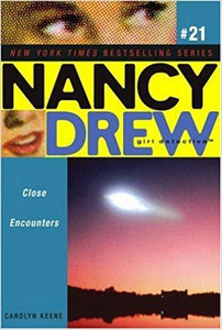 NANCY DREW 21: CLOSE ENCOUNTER by Carolyn Keene
