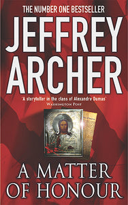 A Matter Of Honour by Jeffrey Archer