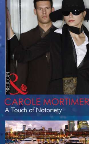 A Touch of Notoriety (Mills & Boon Modern) by Carole Mortimer