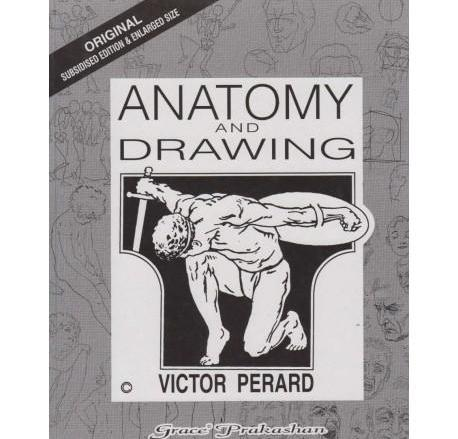 Anatomy And Drawing by Victor Perard