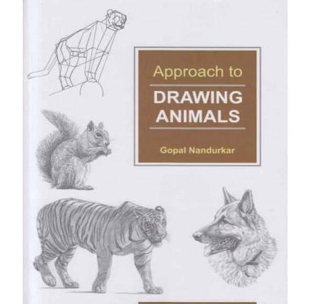 Approach To Drawing Animals by Gopal Nandurkar
