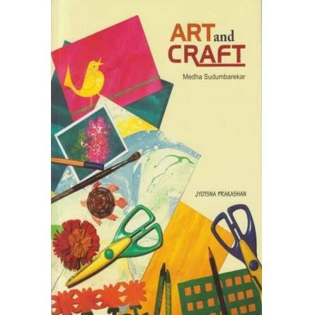Art And Craft by Medha Sudumbarekar