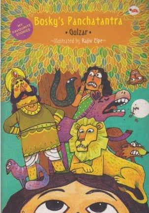 Boskys Panchatantra by Gulzar