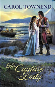 His Captive Lady by Carol Townend