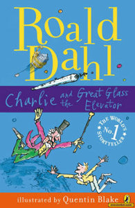 Charlie and the Great Glass Elevator (Dahl Fiction) by Roald Dahl