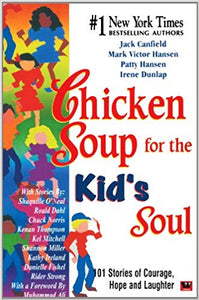 Chicken Soup for The Kids Soul by Jack Canfield