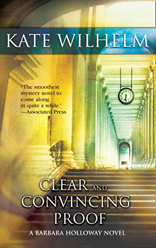 Clear And Convincing Proof by Kate Wilhelm