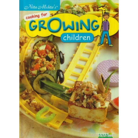 Cooking For Growing Children by Nita Mehta