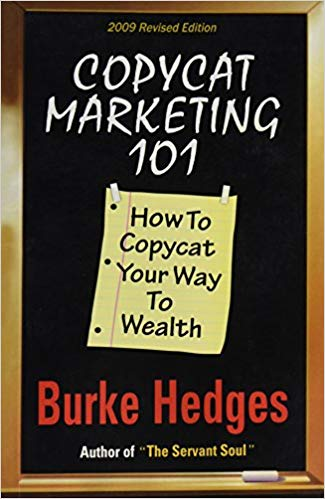 Copycat Marketing 101 Burke Hedges