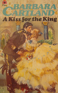 A Kiss for the King by Barbara Cartland