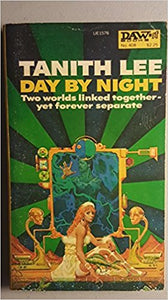 Day By Night by Tanith Lee