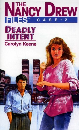 Deadly Intent (Nancy Drew) by Carolyn Keene
