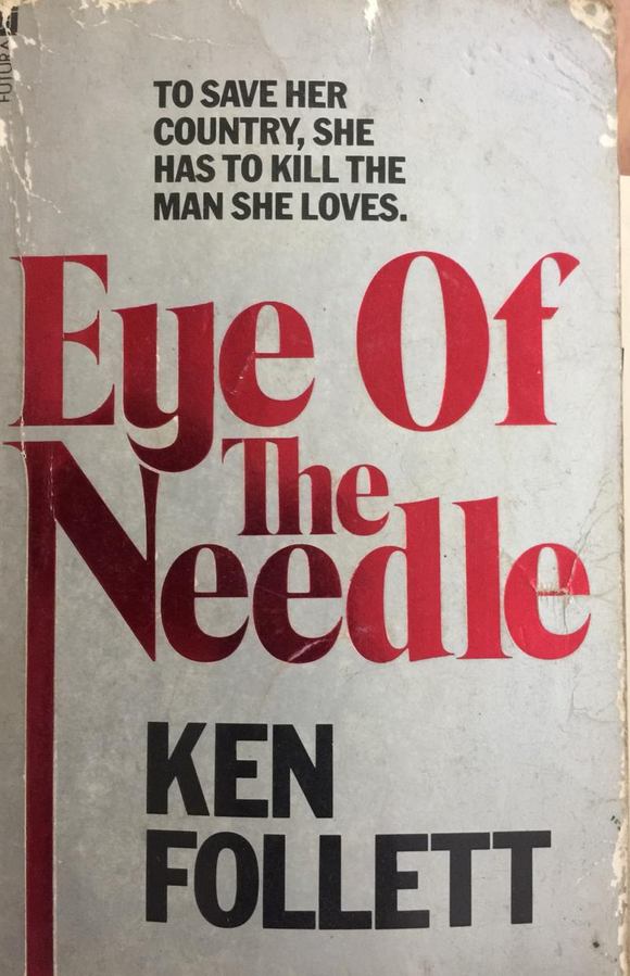Eye Of The Needle, By Ken Follett
