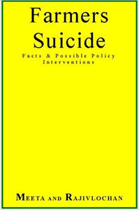 Farmers suicide Facts & Possible Policy Interventions