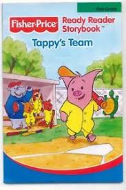 Fisher -Price Ready Reader story Book Tappy's Team