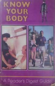 Know Your Body (Reader's Digest Guide)