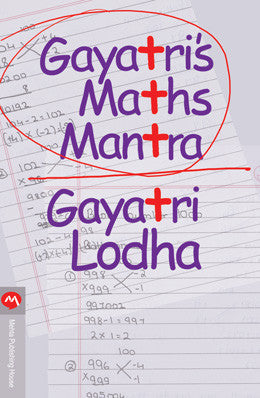 Gayatris Maths Mantra by Gayatri Lodha