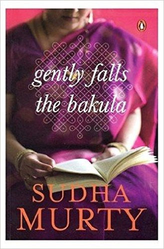 Gently Falls: The Bakula by Sudha Murthy