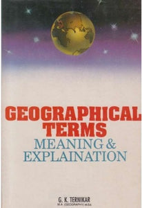 Geographical Terms (Geographical Terms) by G K Ternikar