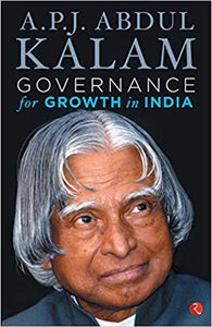 Governance for Growth in India by A.P.J. Abdul Kalam