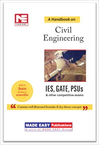 Handbook on Civil Engineering IES, GATE, PSUs And Other Competitve Exam by Made Easy