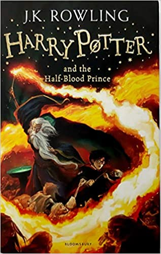 Harry Potter and the Half-Blood Prince by by J K ROWLING