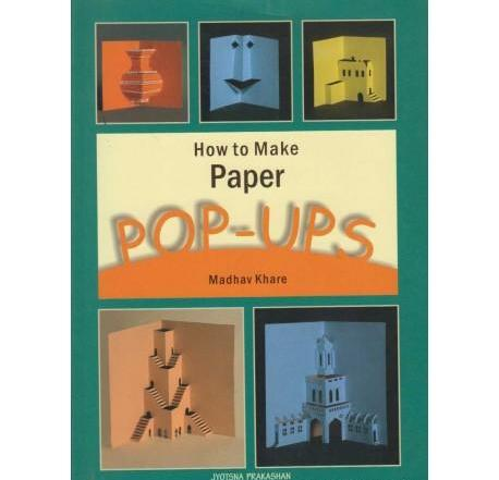 How To Make Paper Pop Ups by Madhav Khare