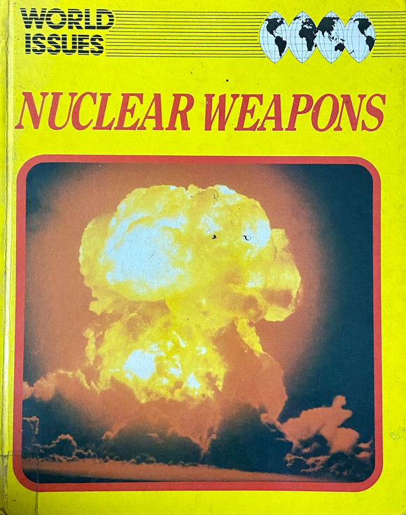 World Issues Nuclear Weapons by Adam Brown