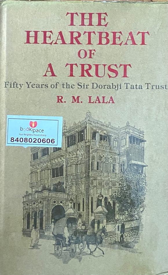 The Heartbeat of Trust by R M Lala