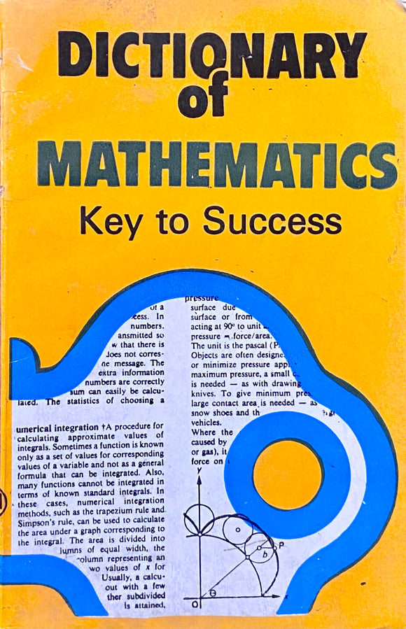 Dictionary of Mathematics Key to Success by John Daintith