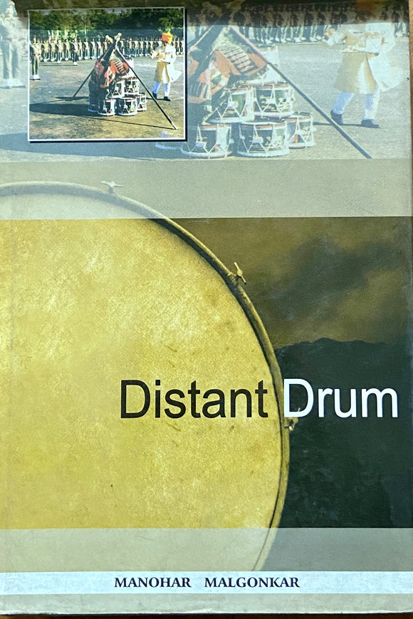 Distant Drum by Manohar Malgonkar