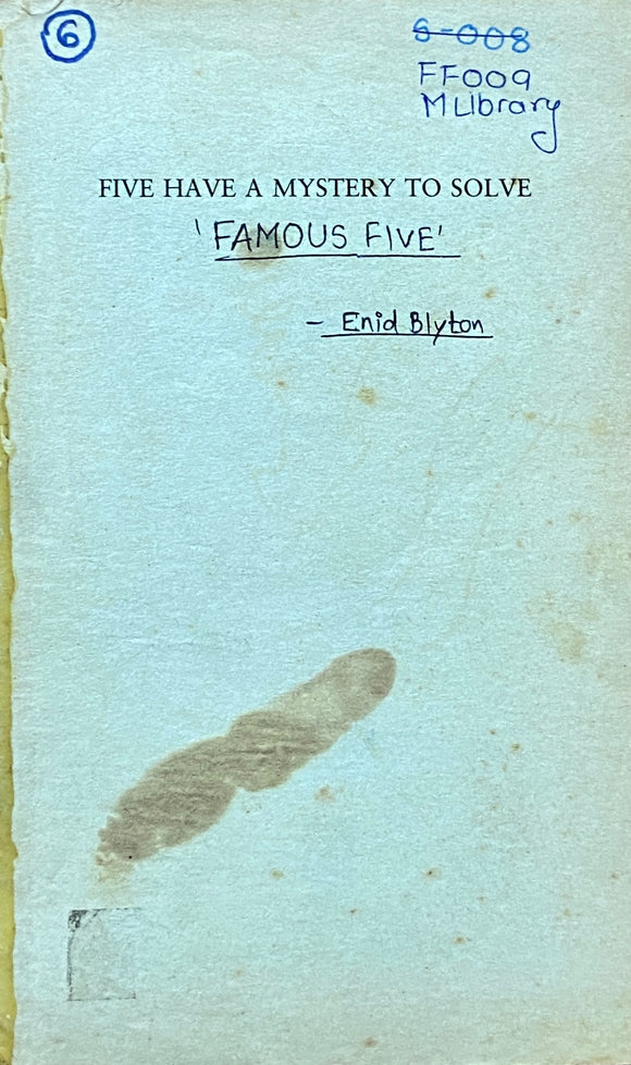 Five Have a Mystery to Solve by Enid Blyton (Front Cover Missing)