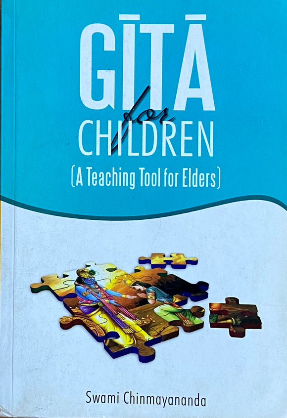 Gita For Children by Swami Chinmayananda