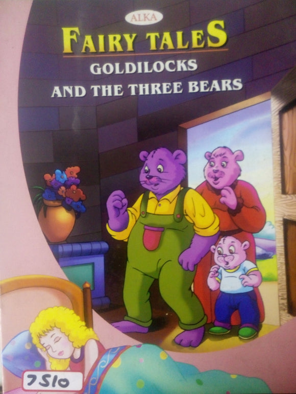 Fairy Tales: Goldilocks and the three bears