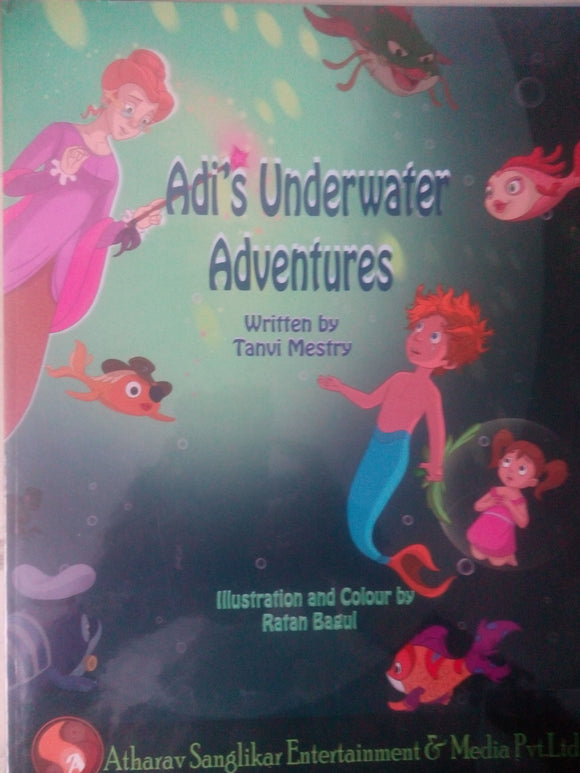 Adi's Underwater Adventures by Tanvi Mestry