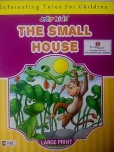 Jolly Kids: The Small House
