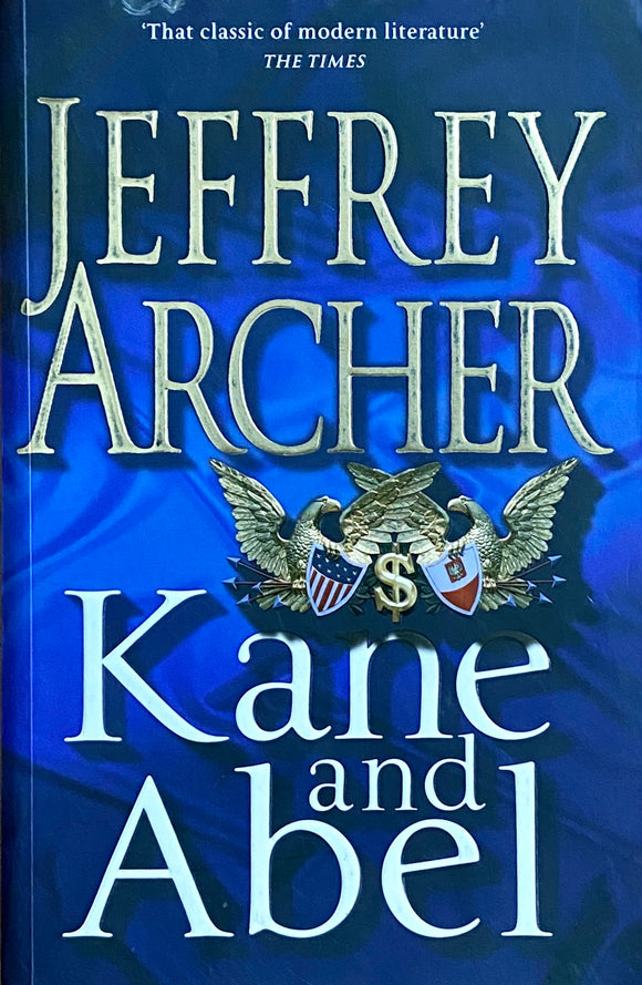 Kane and Able by Jeffrey Archer