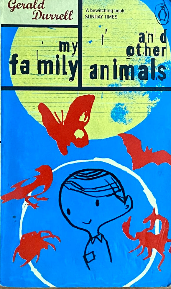 My Family and Other Animals by Gerald Durell