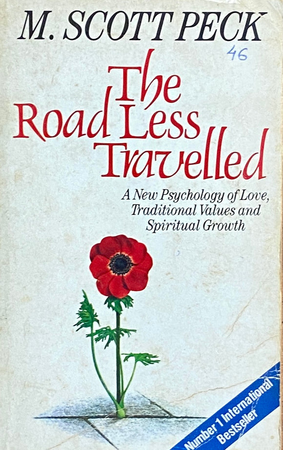 The Road Less Travelled by M Scott Peck
