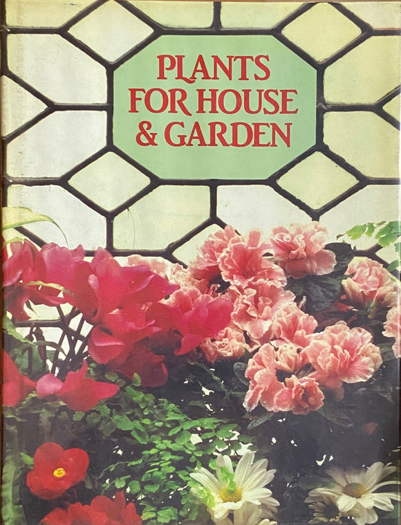 Plants for House and Garden (Hard Cover)