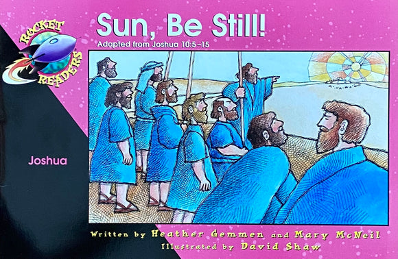 Sun, Be Still by Heather Gemmen